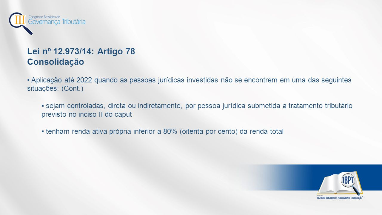 Lei nº 12.973/14: Artigo 78 Consolidação