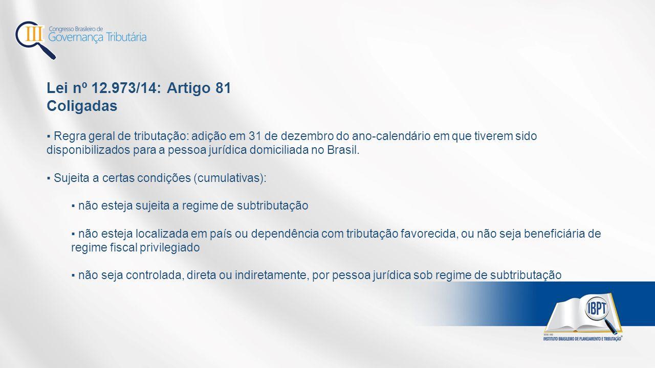 Lei nº 12.973/14: Artigo 81 Coligadas