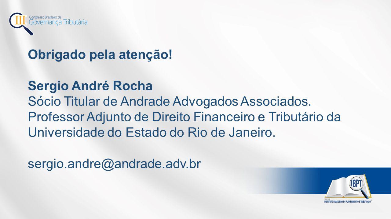 Obrigado pela atenção! Sergio André Rocha.