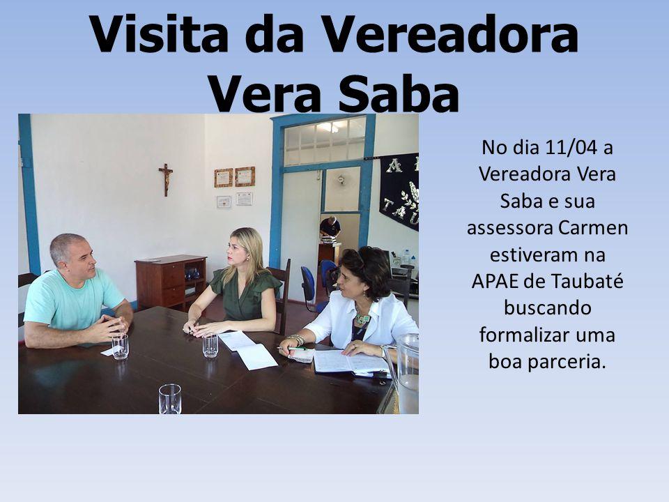 Visita da Vereadora Vera Saba