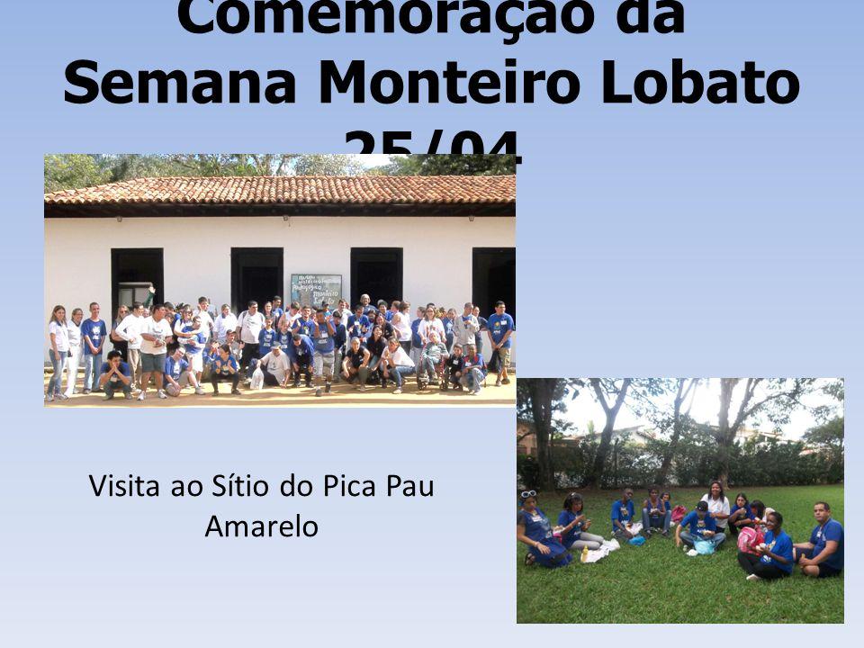 Comemoração da Semana Monteiro Lobato 25/04