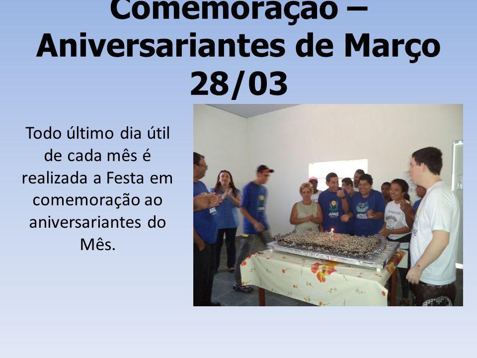 Comemoração – Aniversariantes de Março 28/03