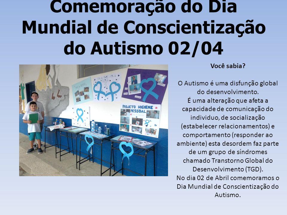Comemoração do Dia Mundial de Conscientização do Autismo 02/04