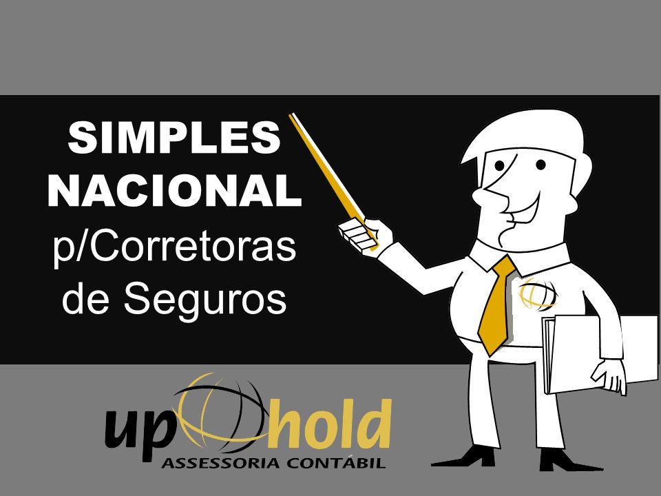 SIMPLES NACIONAL p/Corretoras de Seguros