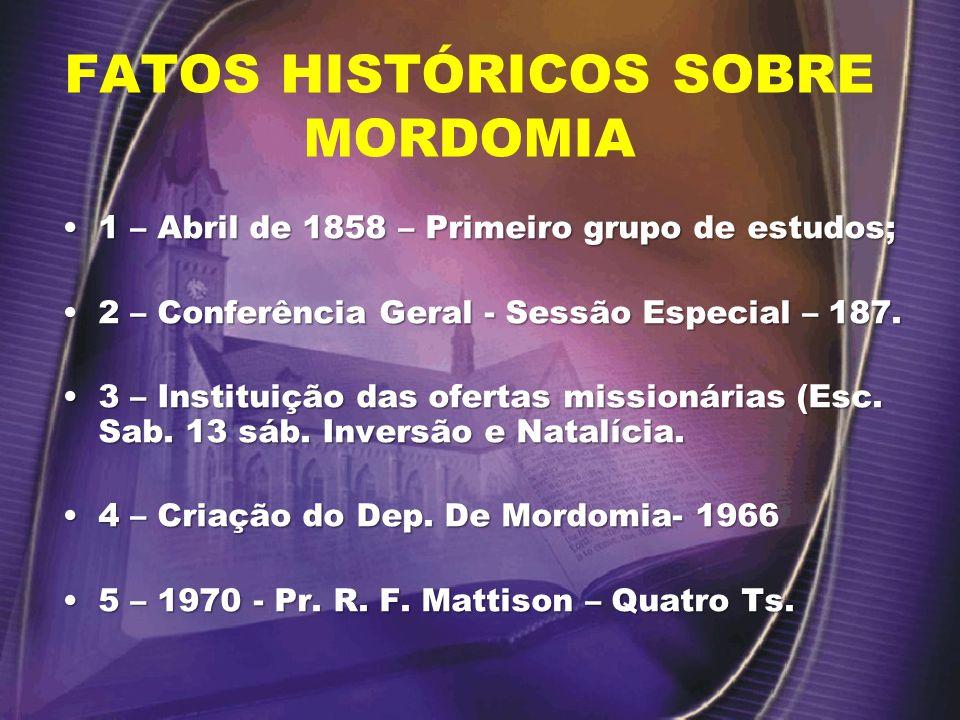 FATOS HISTÓRICOS SOBRE MORDOMIA