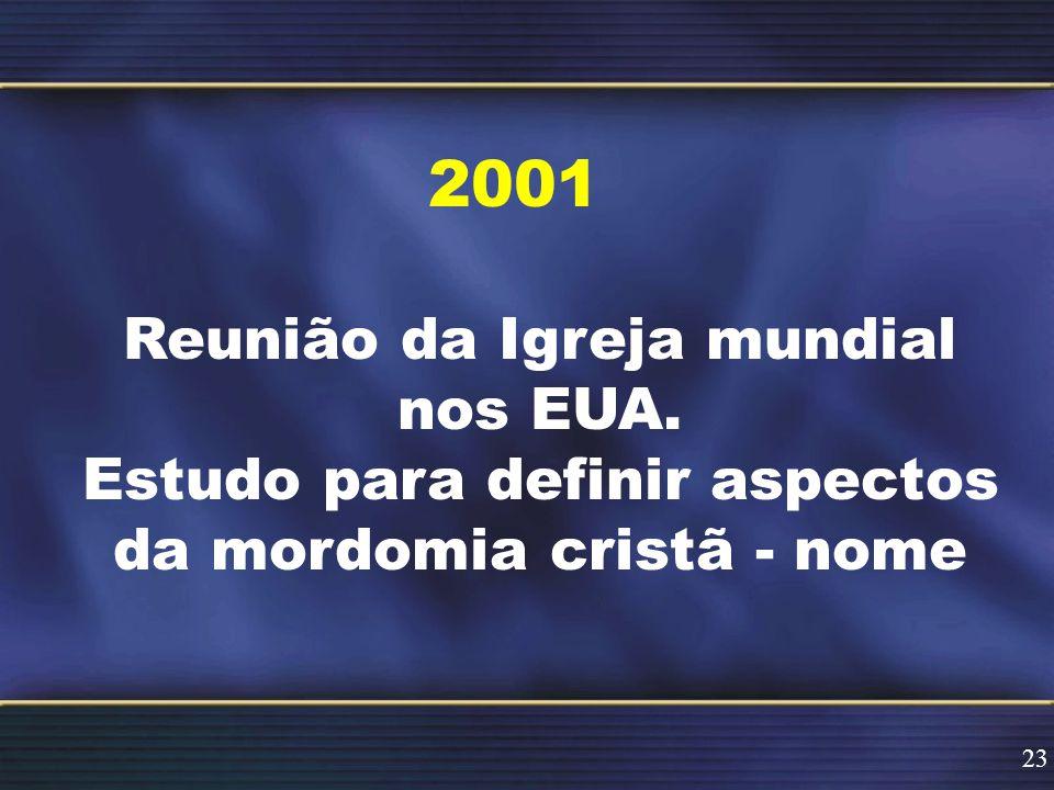 2001 Reunião da Igreja mundial nos EUA.