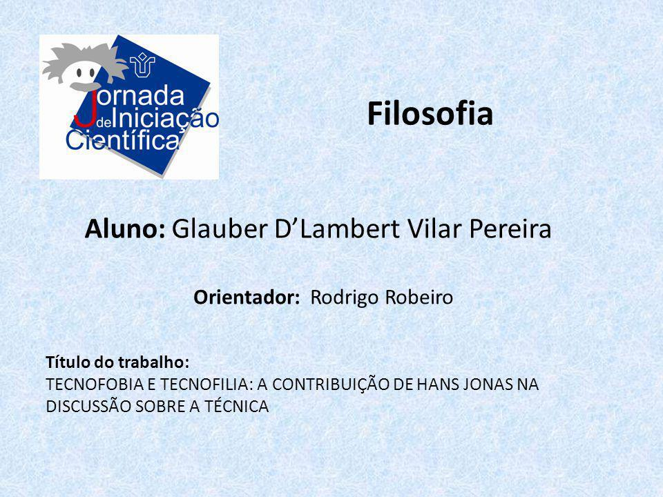 Filosofia Aluno: Glauber D'Lambert Vilar Pereira