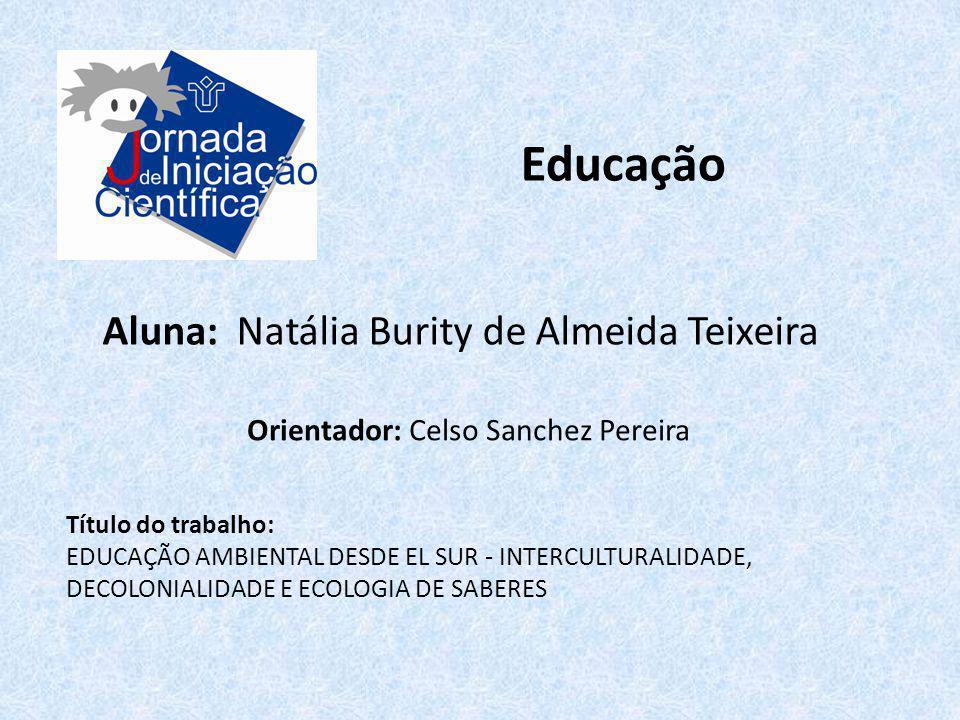 Educação Aluna: Natália Burity de Almeida Teixeira
