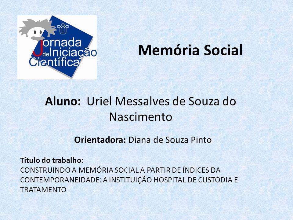 Memória Social Aluno: Uriel Messalves de Souza do Nascimento