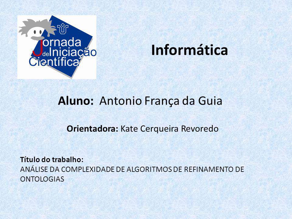 Informática Aluno: Antonio França da Guia