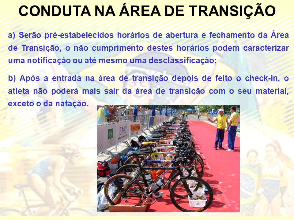 CONDUTA NA ÁREA DE TRANSIÇÃO