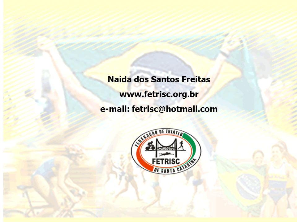 Naida dos Santos Freitas e-mail: fetrisc@hotmail.com