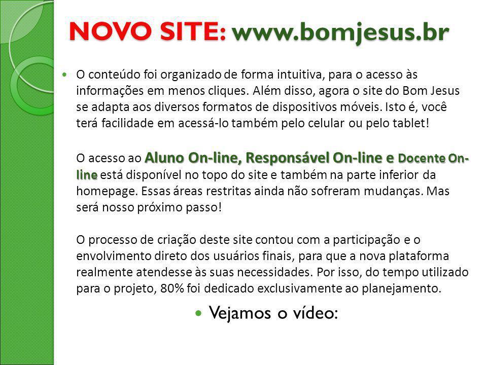 NOVO SITE: www.bomjesus.br