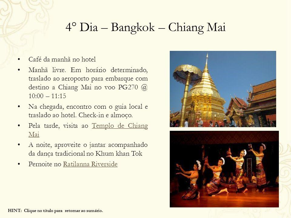4° Dia – Bangkok – Chiang Mai