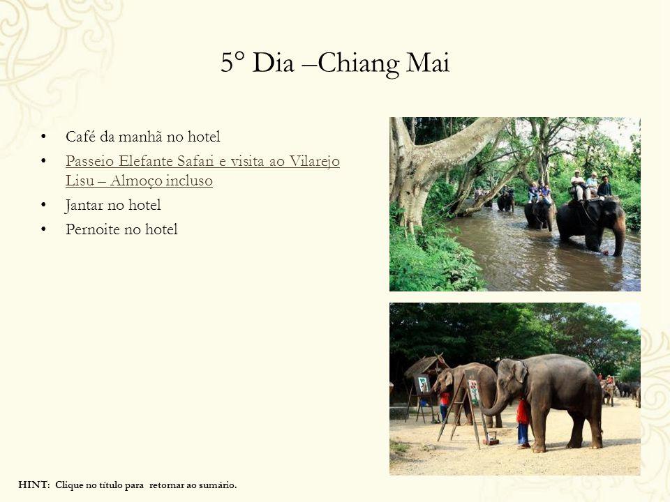 5° Dia –Chiang Mai Café da manhã no hotel