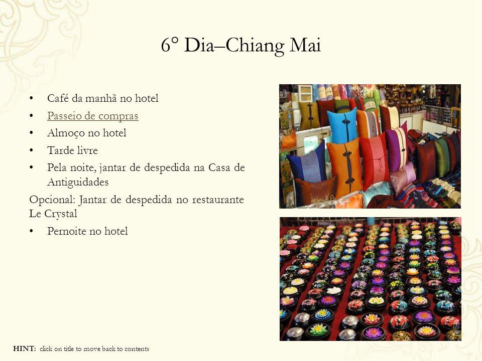 6° Dia–Chiang Mai Café da manhã no hotel Passeio de compras