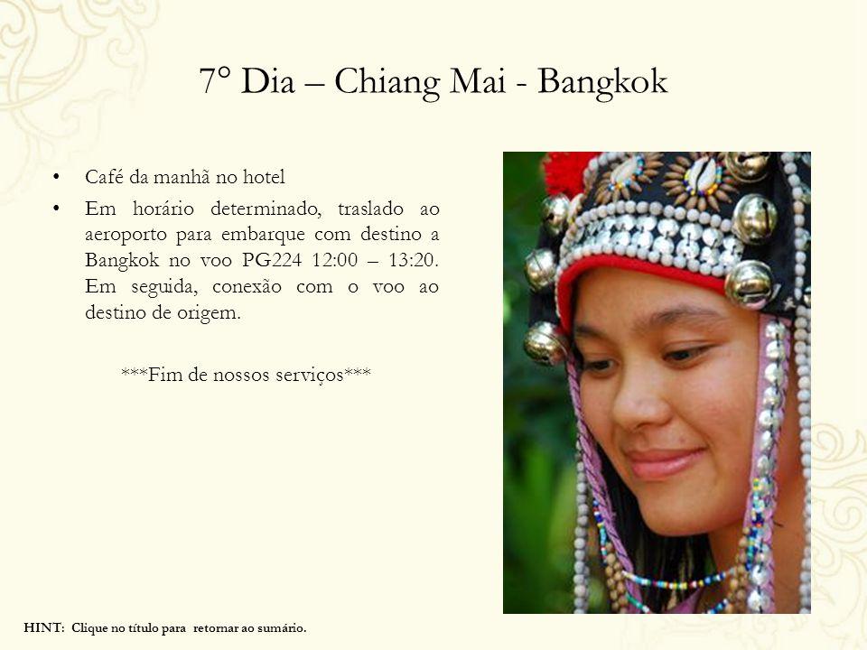 7° Dia – Chiang Mai - Bangkok