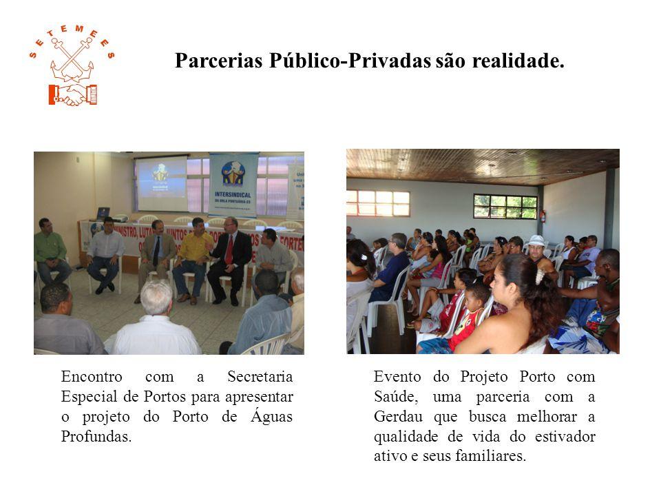 Parcerias Público-Privadas são realidade.