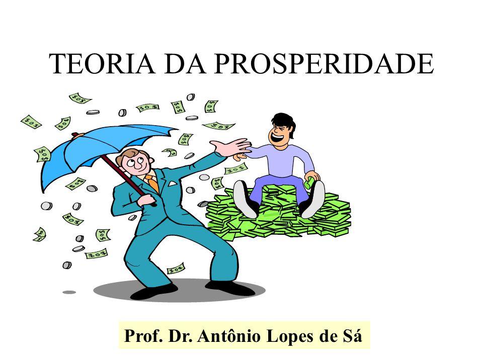 TEORIA DA PROSPERIDADE