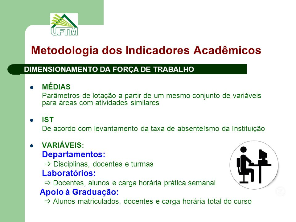 Metodologia dos Indicadores Acadêmicos