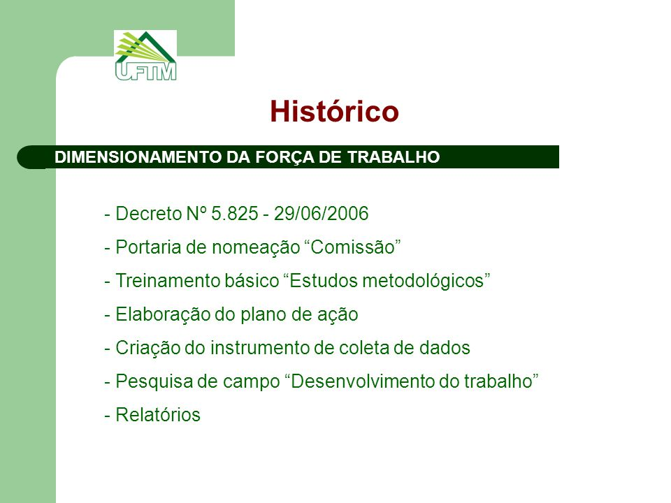 Histórico - Decreto Nº 5.825 - 29/06/2006