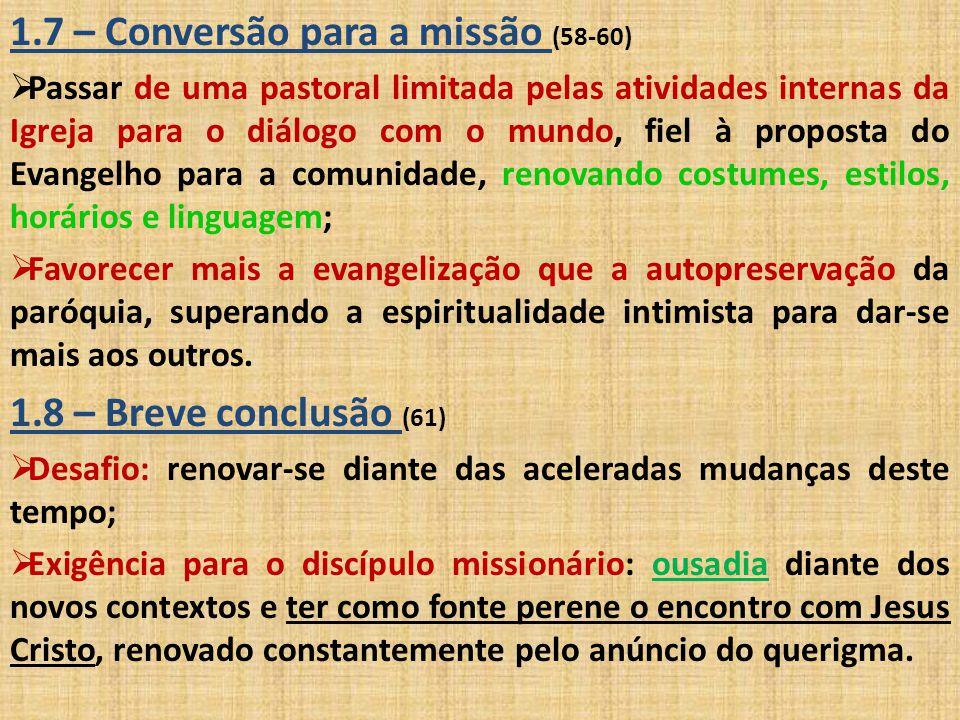 1.7 – Conversão para a missão (58-60)