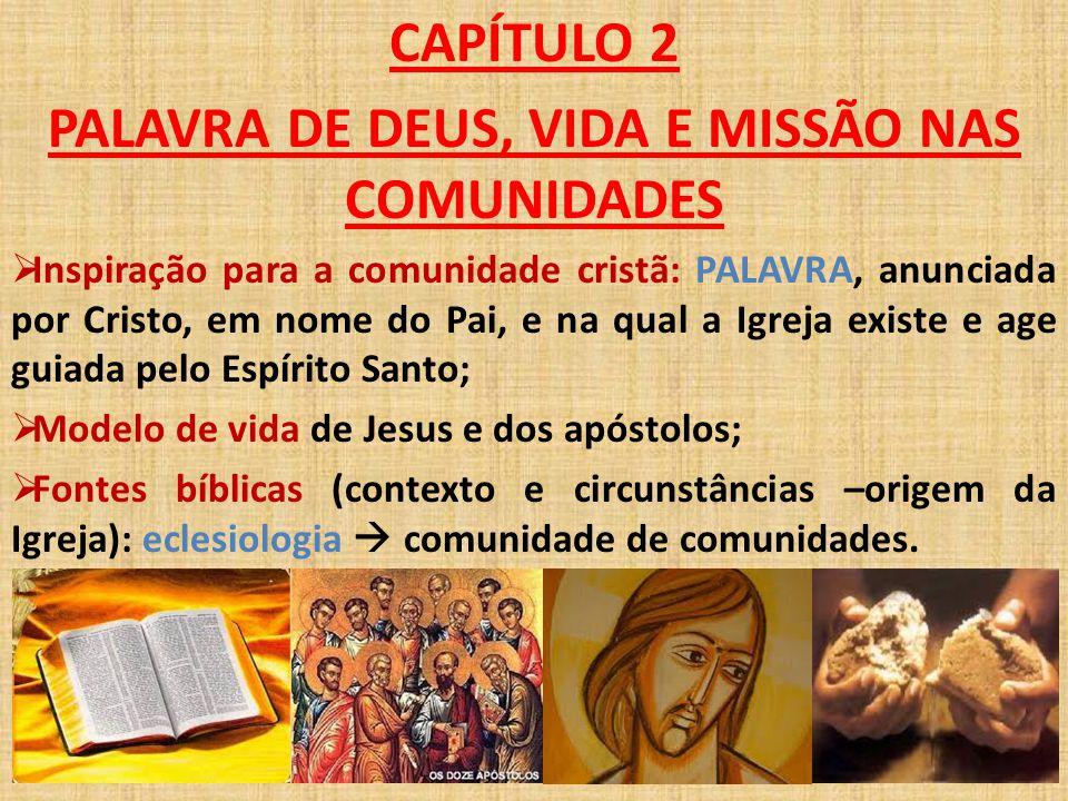 PALAVRA DE DEUS, VIDA E MISSÃO NAS COMUNIDADES