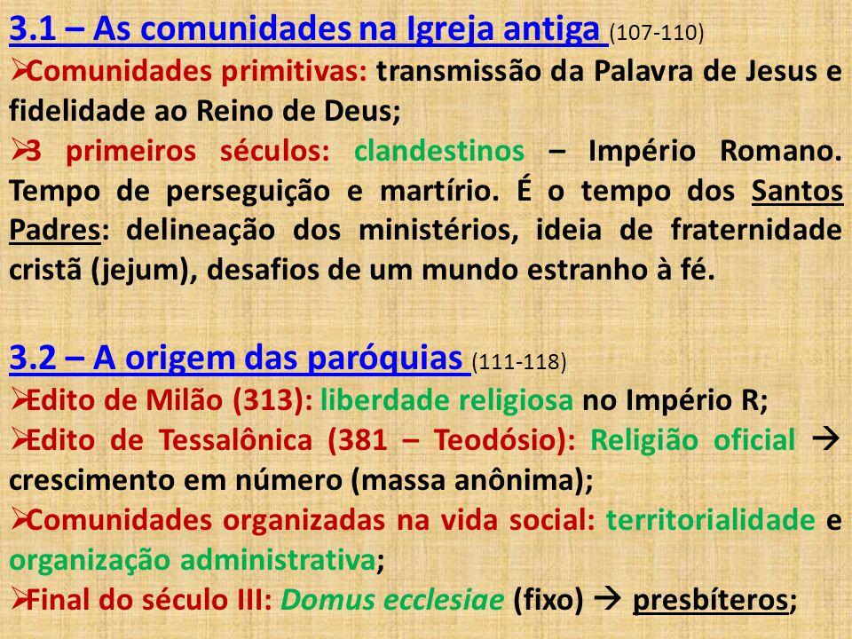 3.1 – As comunidades na Igreja antiga (107-110)
