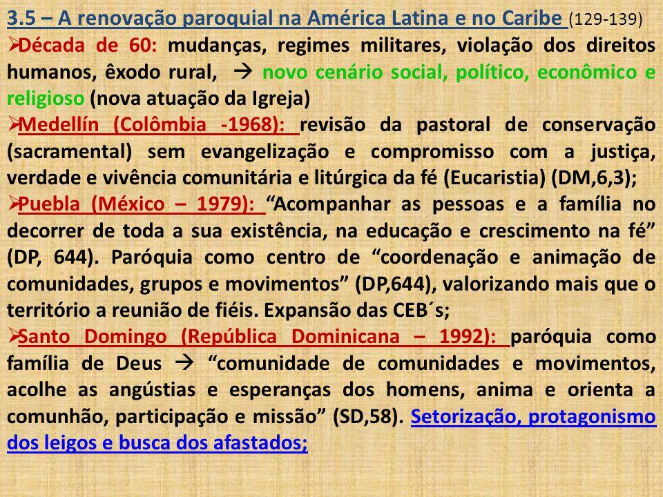 3.5 – A renovação paroquial na América Latina e no Caribe (129-139)
