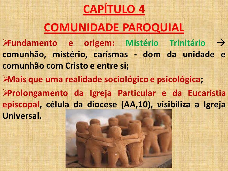 CAPÍTULO 4 COMUNIDADE PAROQUIAL