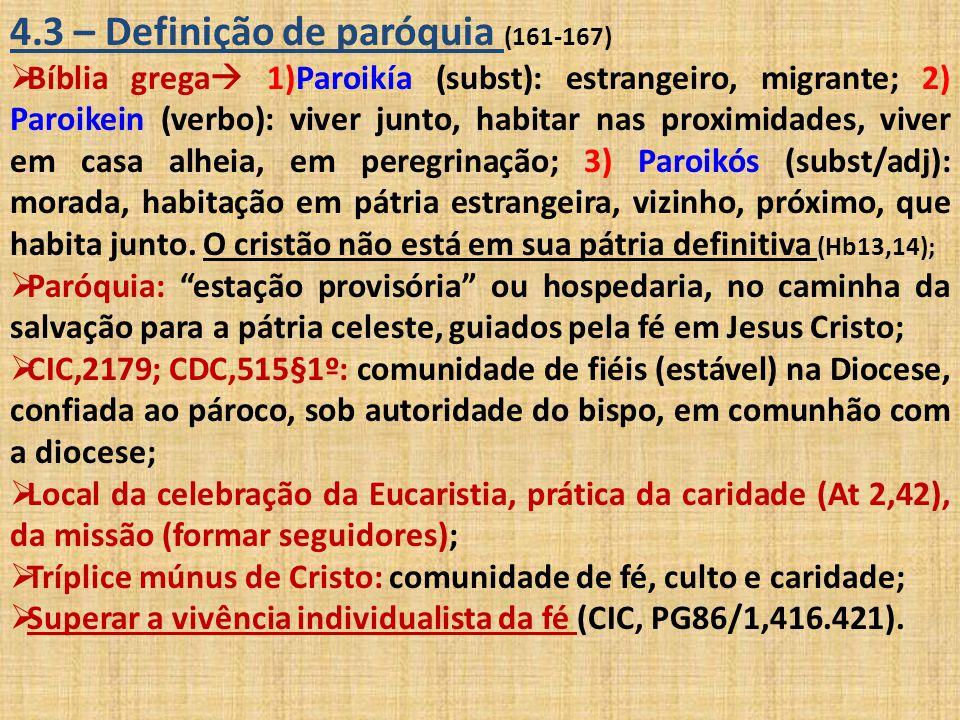 4.3 – Definição de paróquia (161-167)
