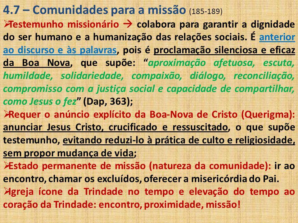 4.7 – Comunidades para a missão (185-189)