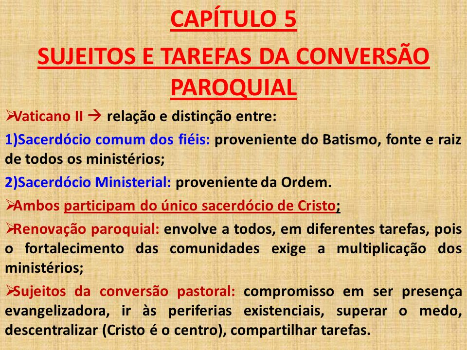 SUJEITOS E TAREFAS DA CONVERSÃO PAROQUIAL