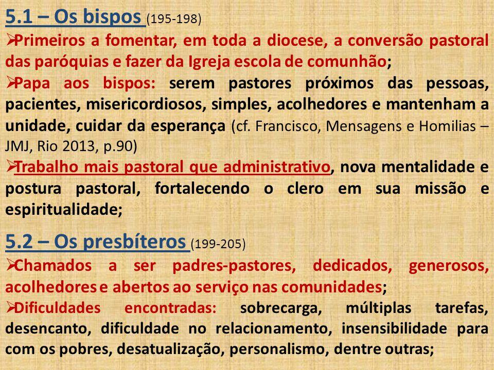 5.1 – Os bispos (195-198) 5.2 – Os presbíteros (199-205)