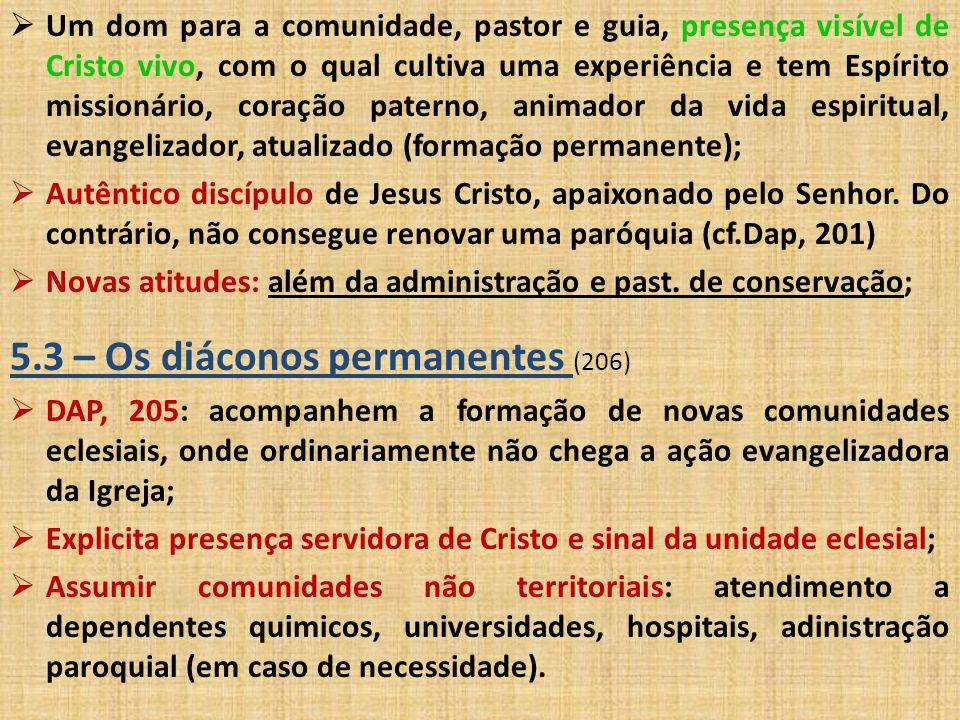 5.3 – Os diáconos permanentes (206)