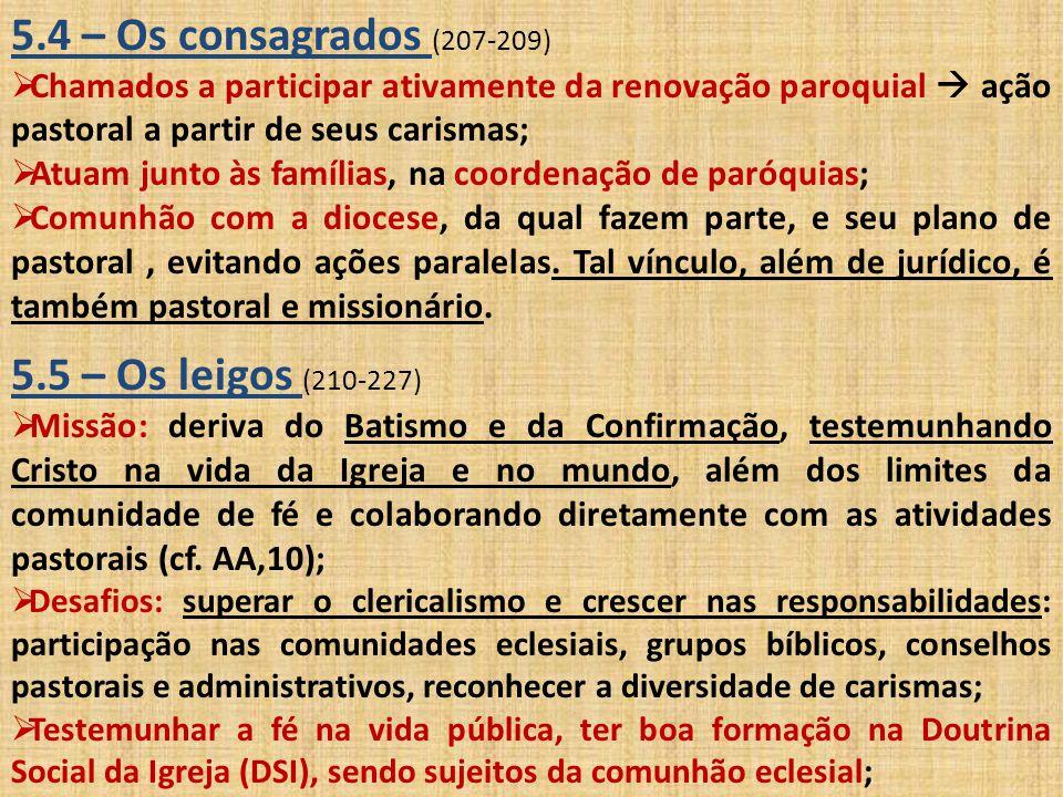 5.4 – Os consagrados (207-209) 5.5 – Os leigos (210-227)