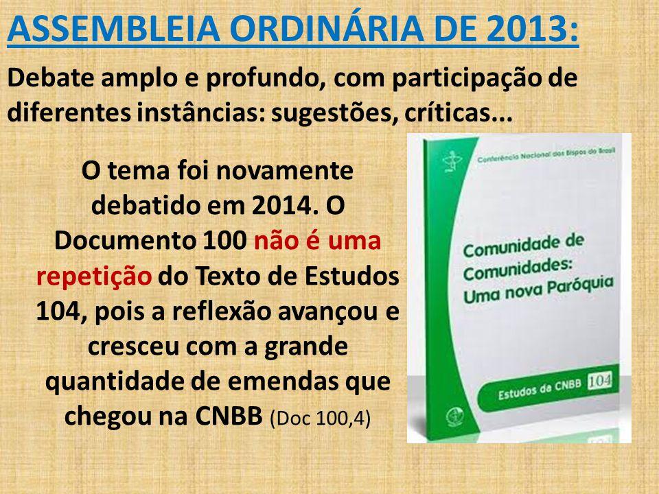ASSEMBLEIA ORDINÁRIA DE 2013: