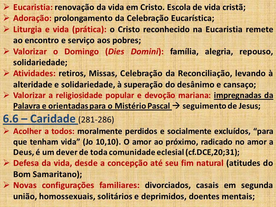 Eucaristia: renovação da vida em Cristo. Escola de vida cristã;