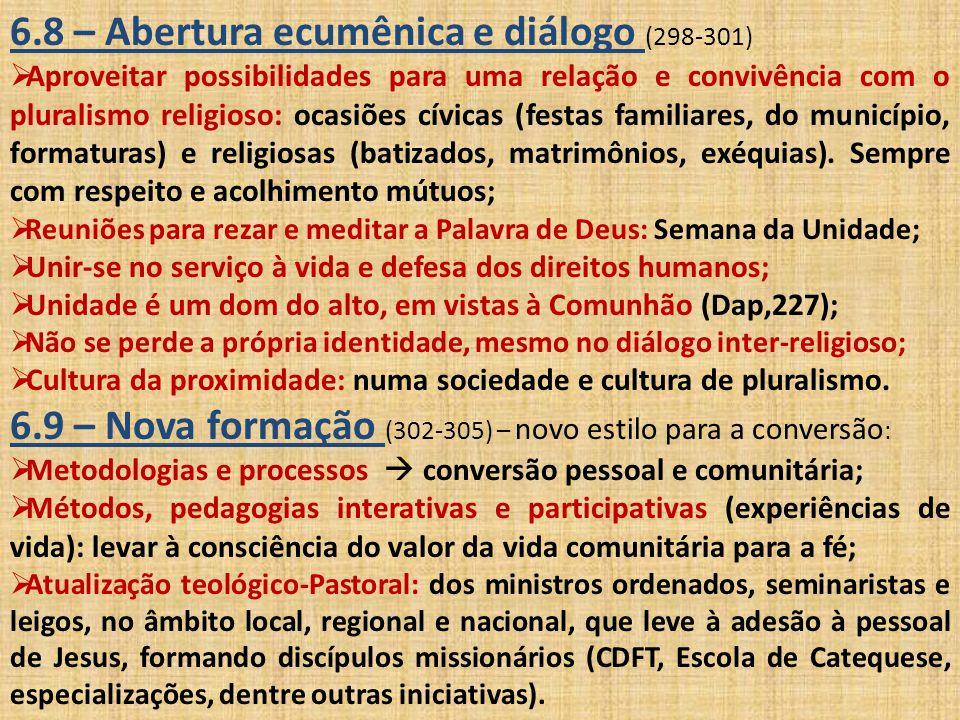 6.8 – Abertura ecumênica e diálogo (298-301)