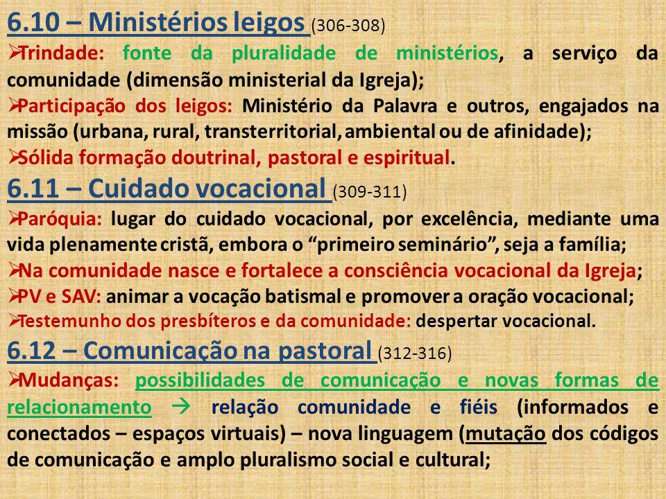 6.10 – Ministérios leigos (306-308)