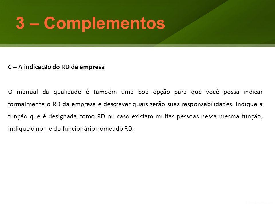 3 – Complementos C – A indicação do RD da empresa