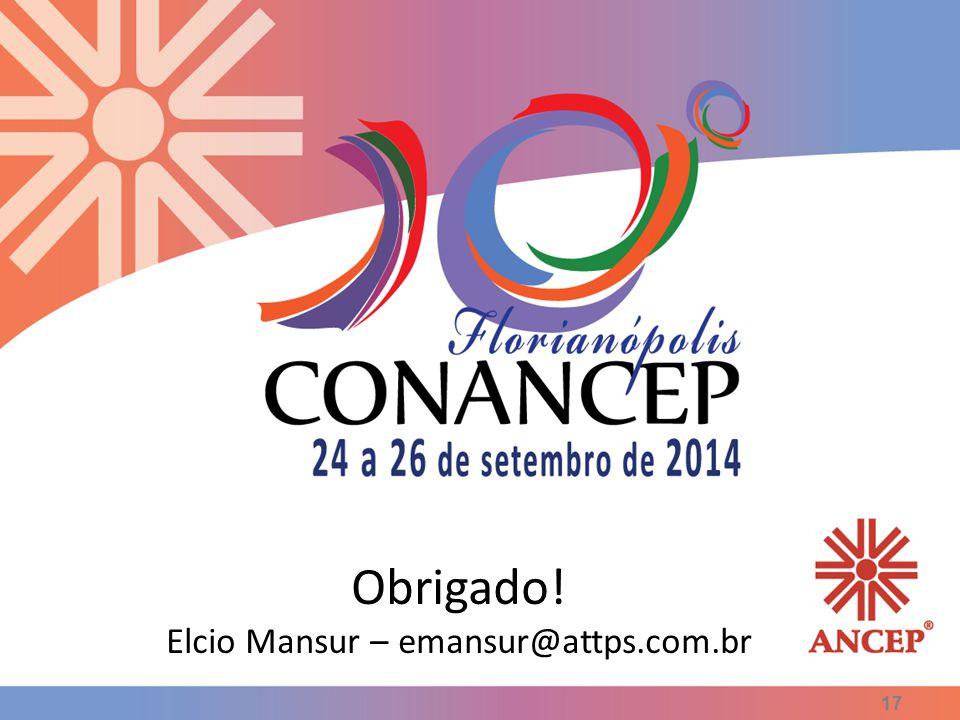 Obrigado! Elcio Mansur – emansur@attps.com.br
