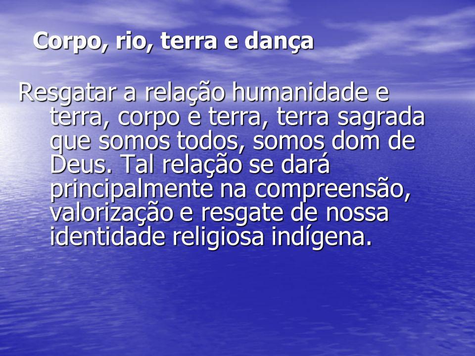 Corpo, rio, terra e dança