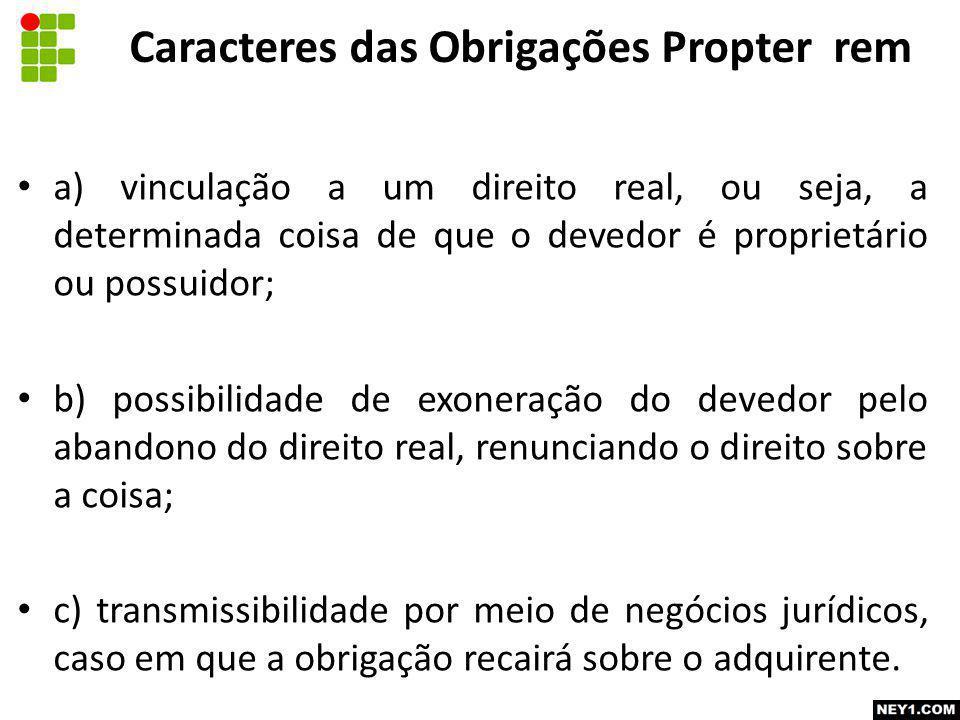 Caracteres das Obrigações Propter rem