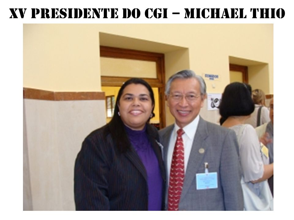 XV presidente do CGI – Michael thio