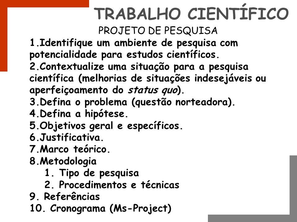 TRABALHO CIENTÍFICO PROJETO DE PESQUISA