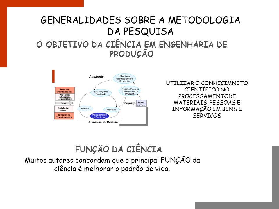 O OBJETIVO DA CIÊNCIA EM ENGENHARIA DE PRODUÇÃO