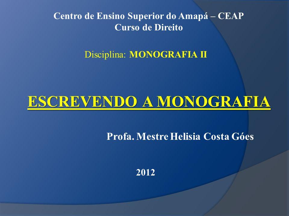 ESCREVENDO A MONOGRAFIA