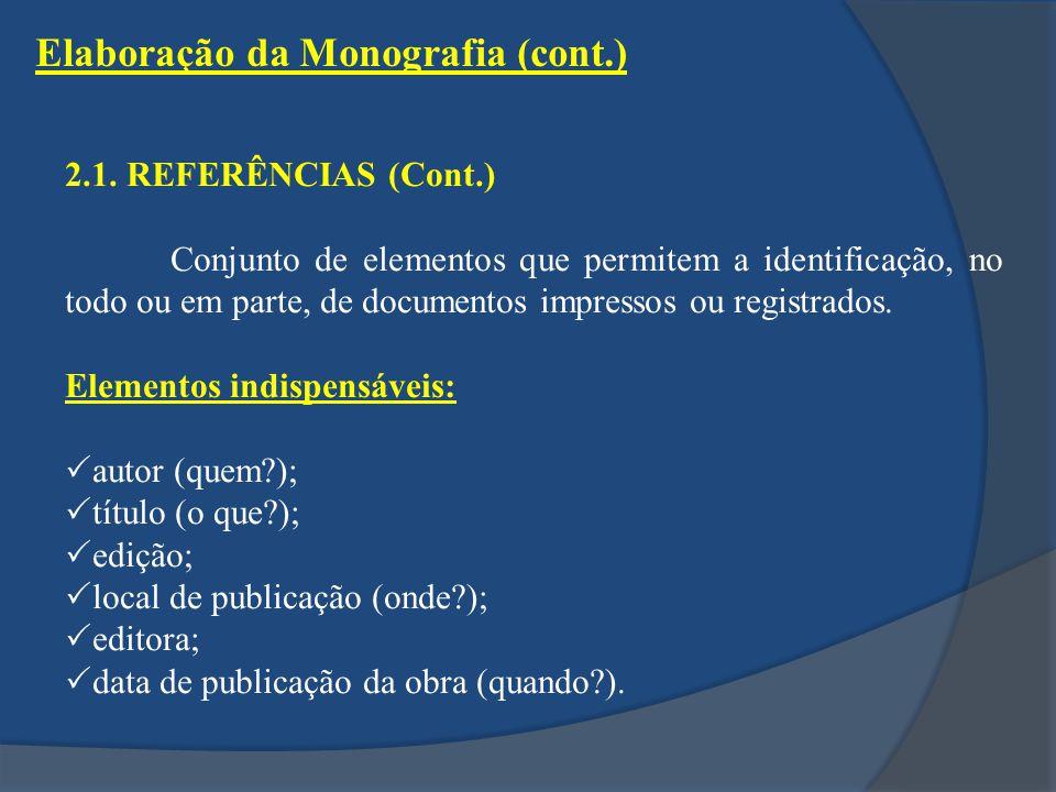 Elaboração da Monografia (cont.)