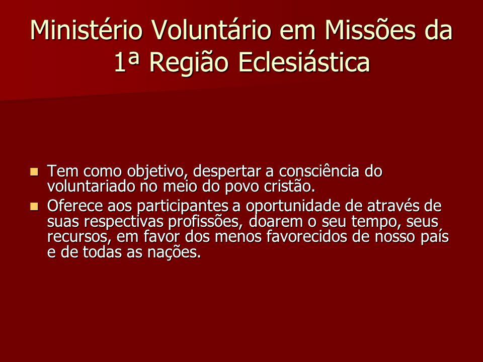 Ministério Voluntário em Missões da 1ª Região Eclesiástica